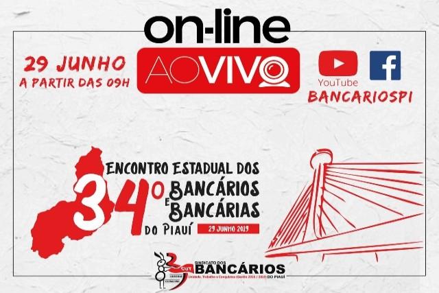 4d2801ae3d43c Acompanhe ao vivo o 34º Encontro Estadual dos Bancários e Bancárias do  Piauí 2019